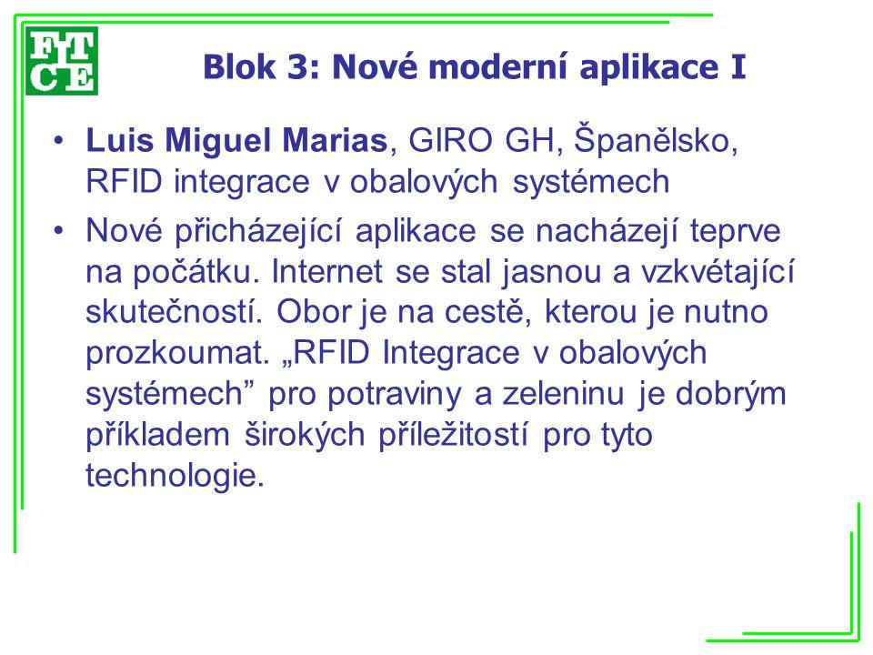 Blok 3: Nové moderní aplikace I