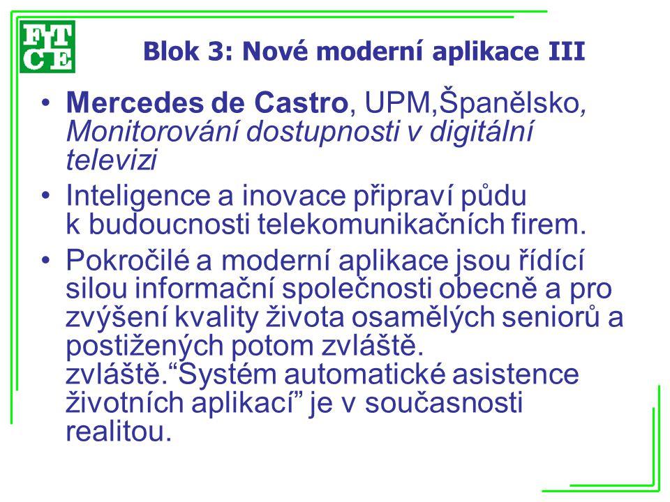 Blok 3: Nové moderní aplikace III