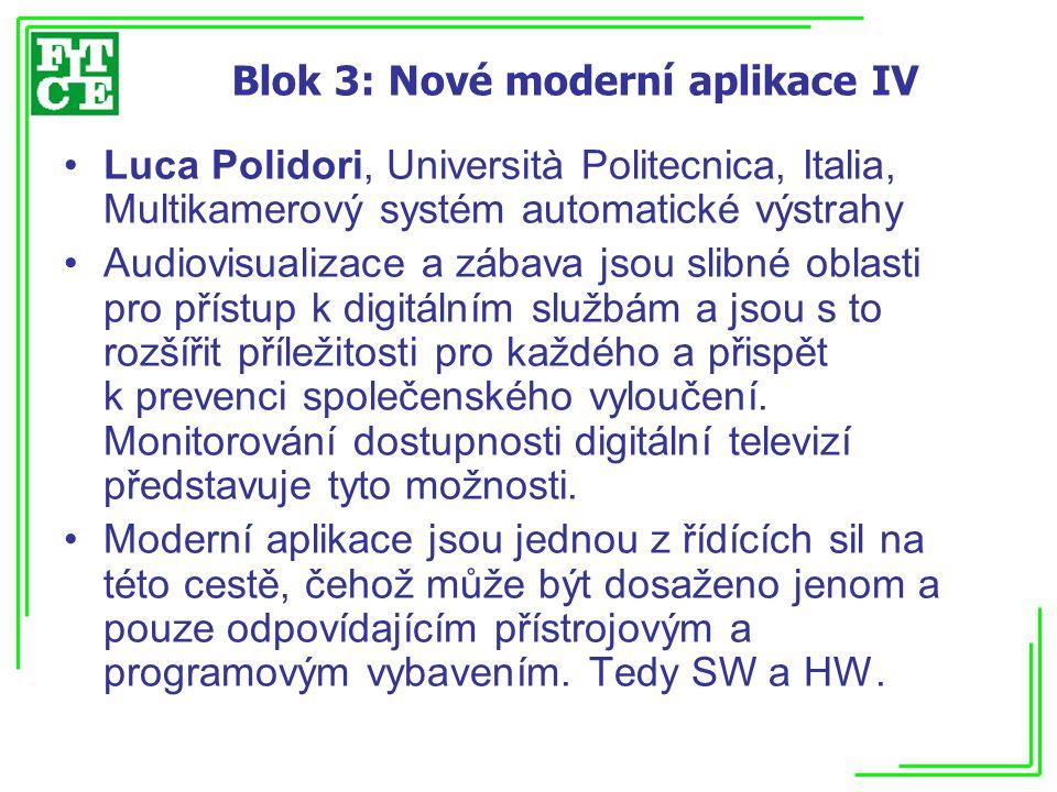 Blok 3: Nové moderní aplikace IV