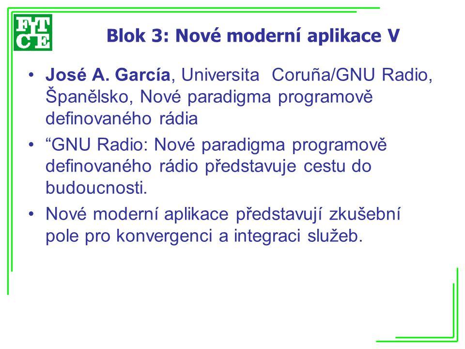 Blok 3: Nové moderní aplikace V