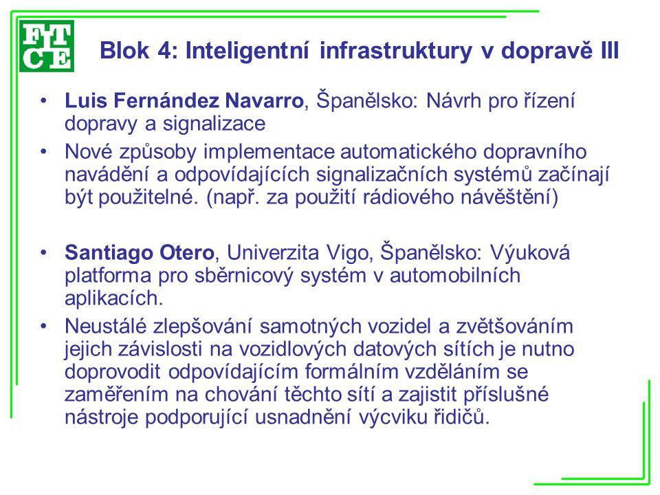 Blok 4: Inteligentní infrastruktury v dopravě III