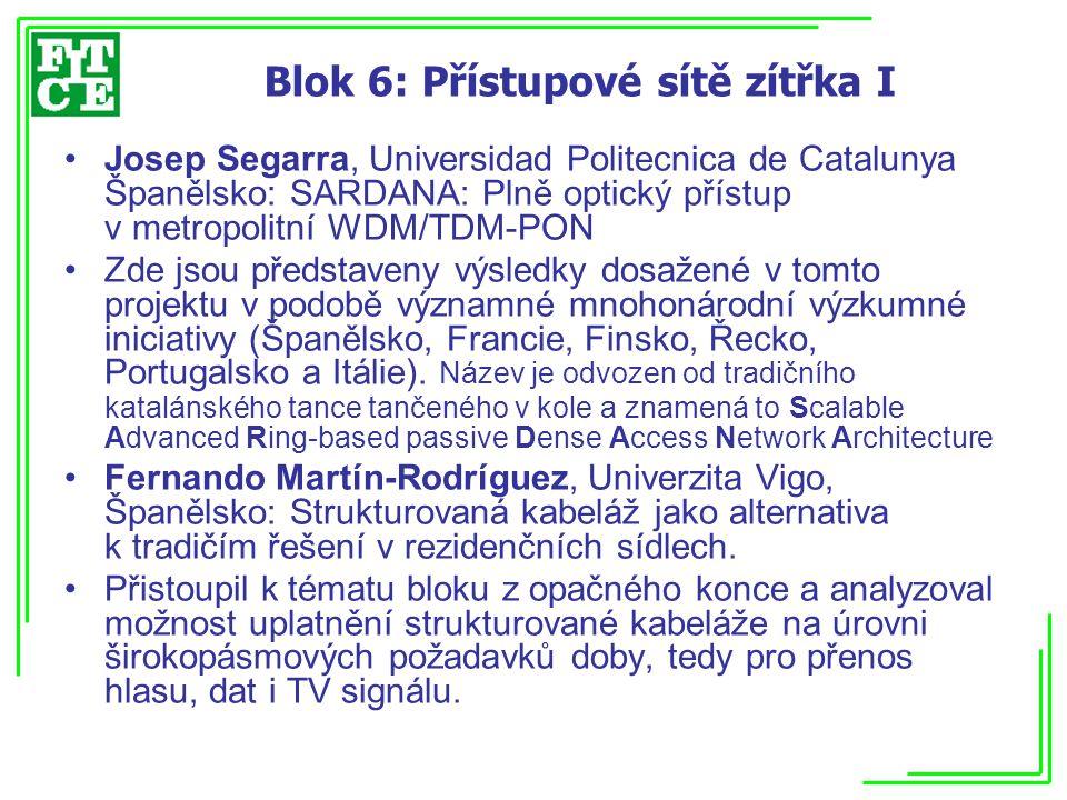 Blok 6: Přístupové sítě zítřka I