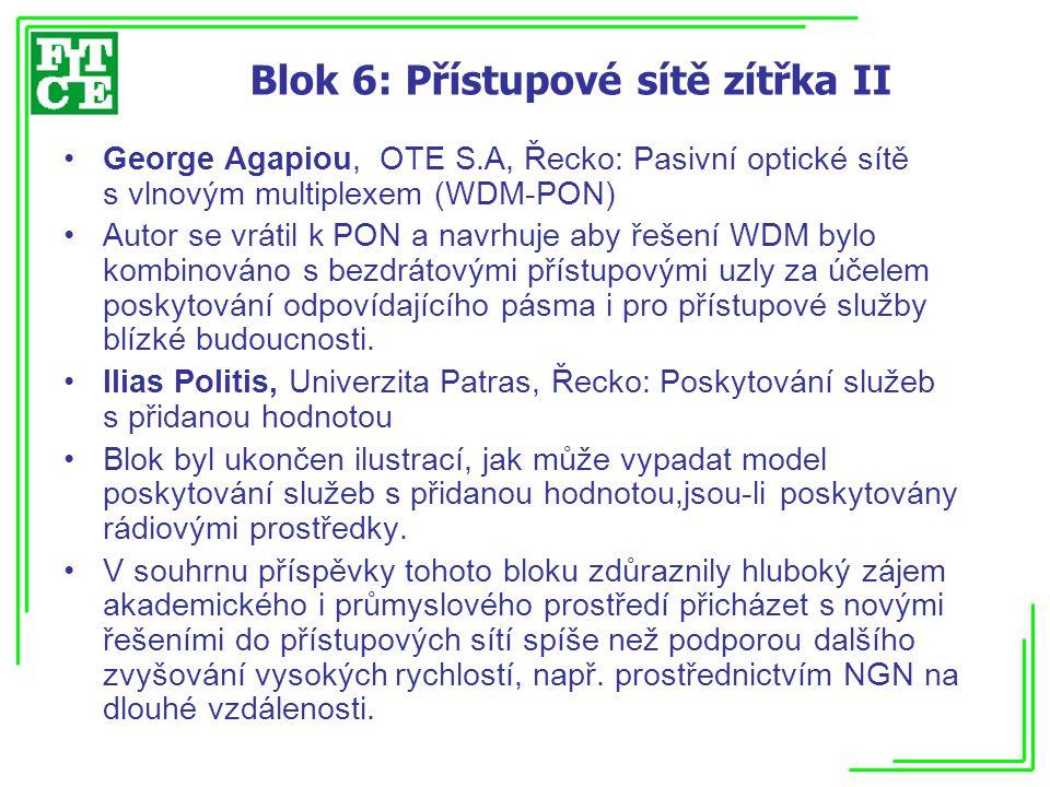 Blok 6: Přístupové sítě zítřka II