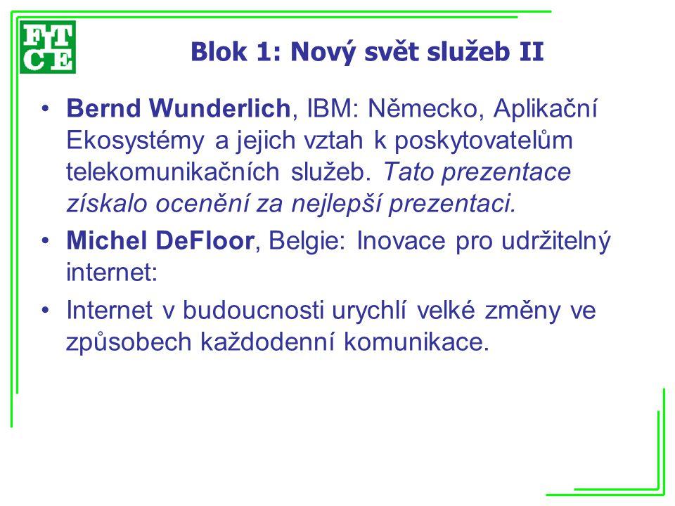 Blok 1: Nový svět služeb II