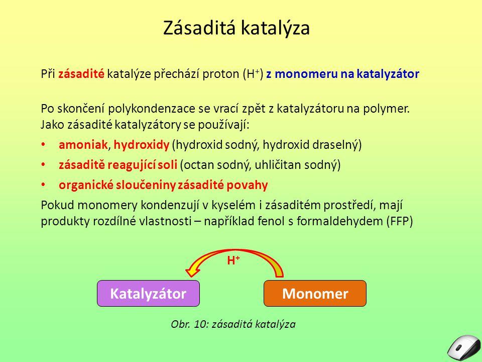 Obr. 10: zásaditá katalýza
