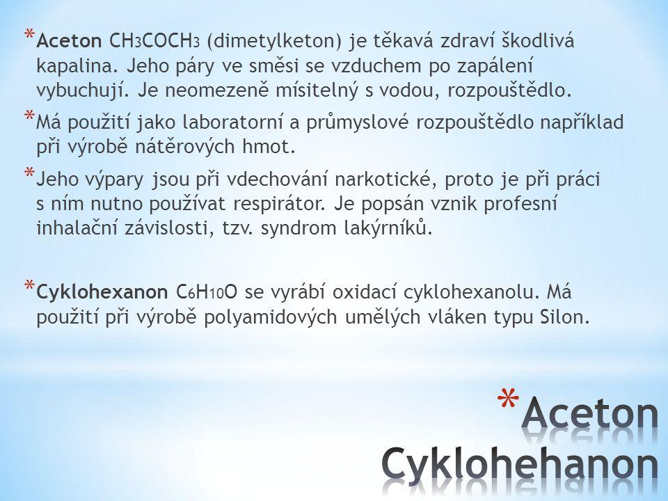 Aceton CH3COCH3 (dimetylketon) je těkavá zdraví škodlivá kapalina