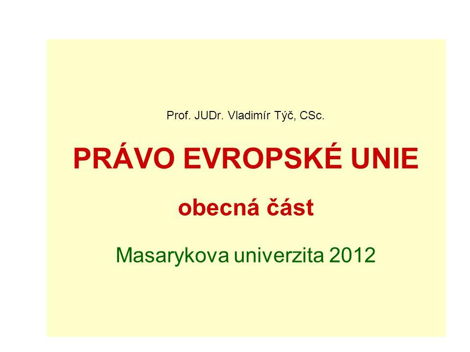 Prof. JUDr. Vladimír Týč, CSc