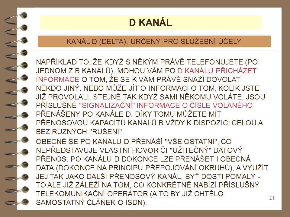 KANÁL D (DELTA), URČENÝ PRO SLUŽEBNÍ ÚČELY
