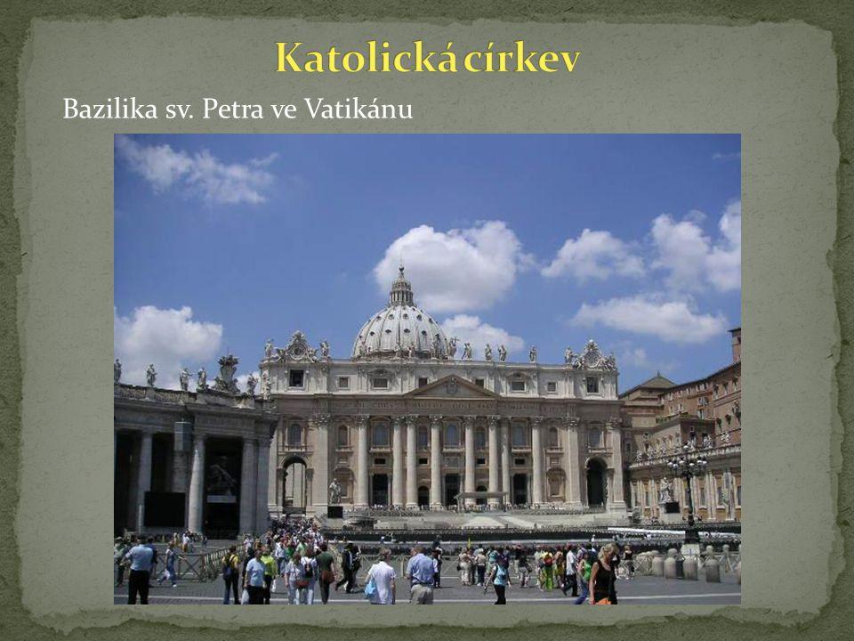 Katolická církev Bazilika sv. Petra ve Vatikánu