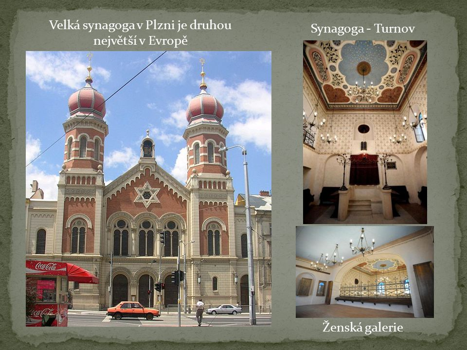 Velká synagoga v Plzni je druhou největší v Evropě