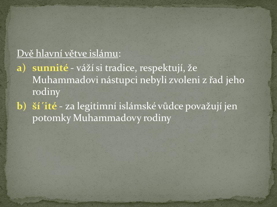 Dvě hlavní větve islámu: