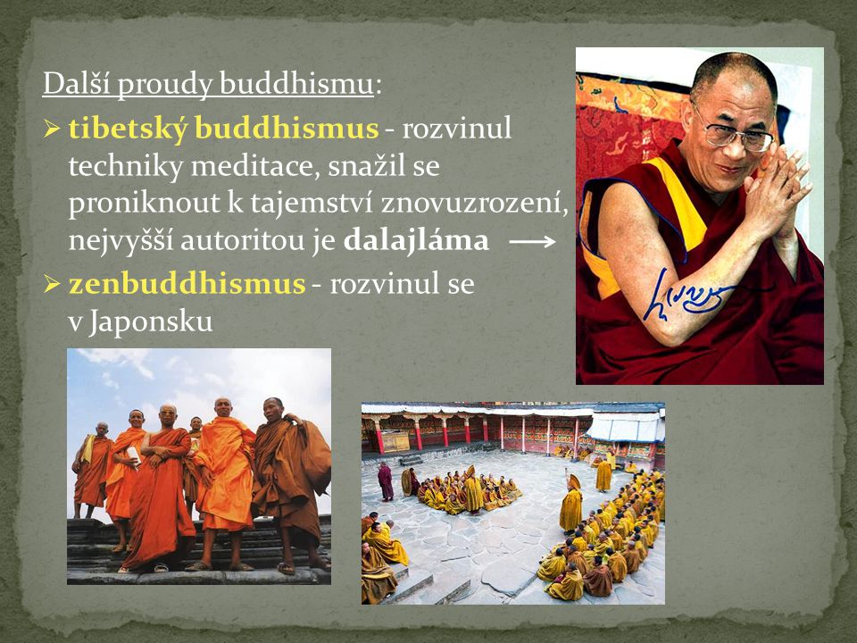 Další proudy buddhismu: