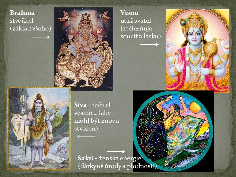 Brahma - stvořitel (základ všeho)