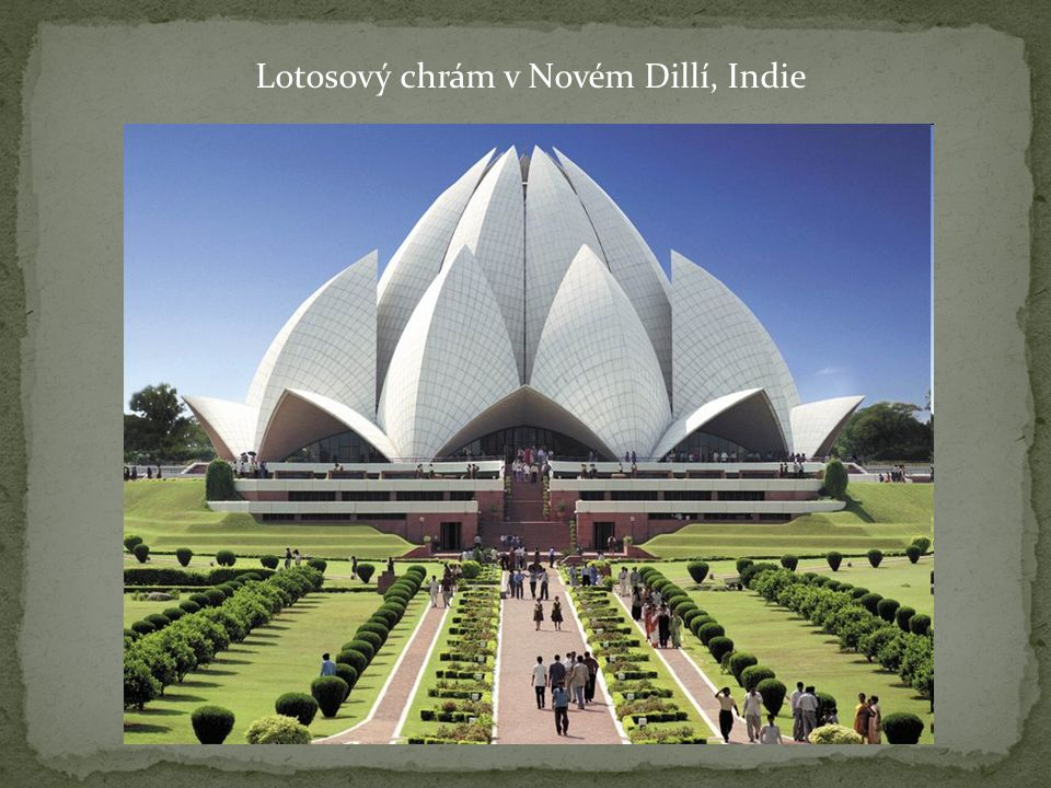 Lotosový chrám v Novém Dillí, Indie