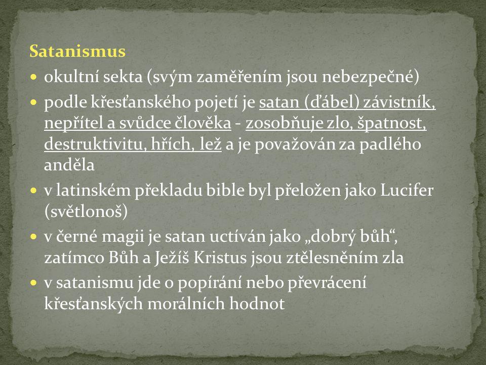 Satanismus okultní sekta (svým zaměřením jsou nebezpečné)
