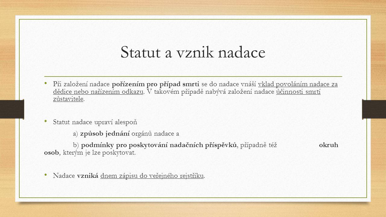 Statut a vznik nadace