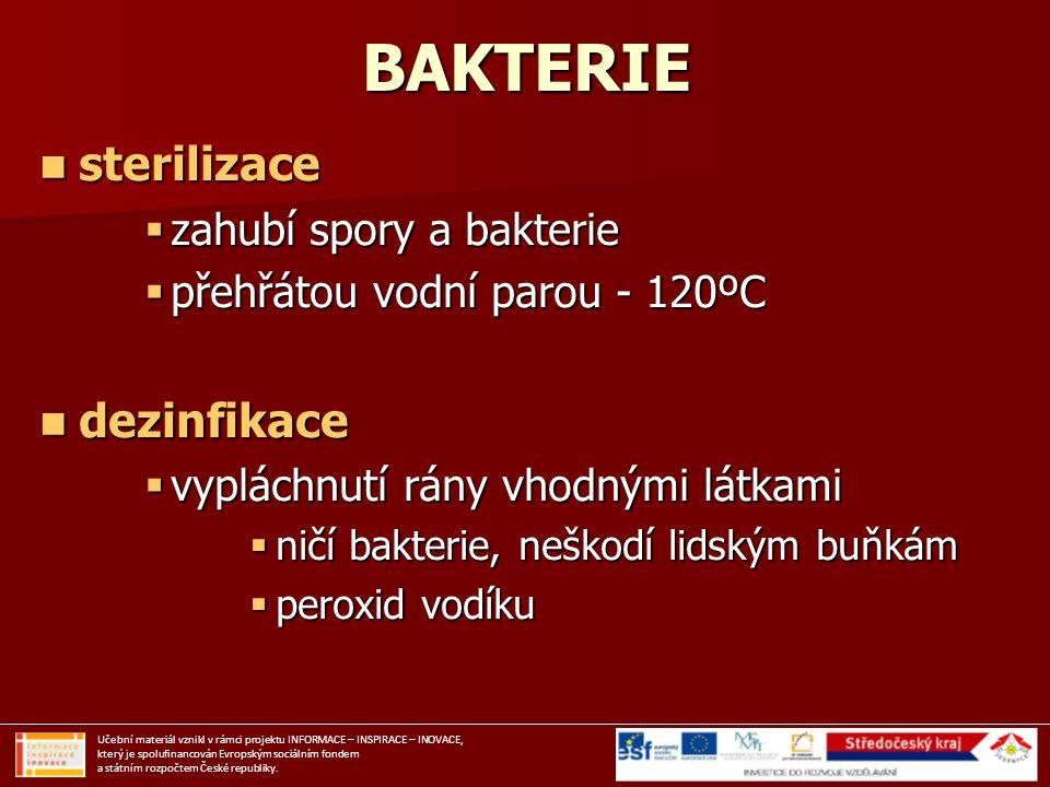 BAKTERIE sterilizace dezinfikace zahubí spory a bakterie