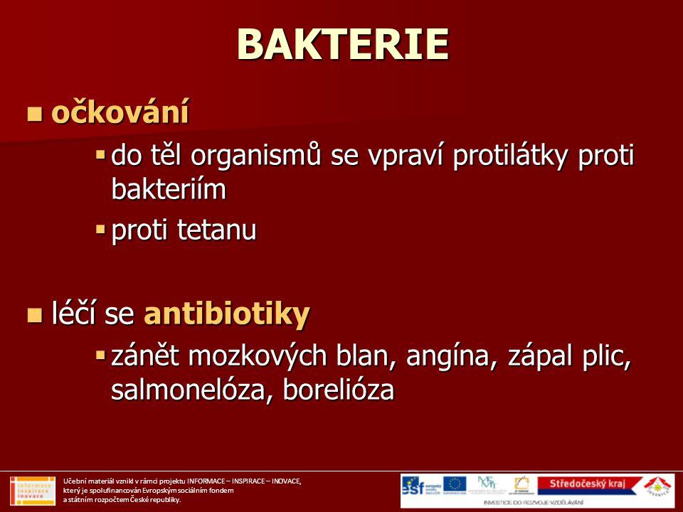 BAKTERIE očkování léčí se antibiotiky