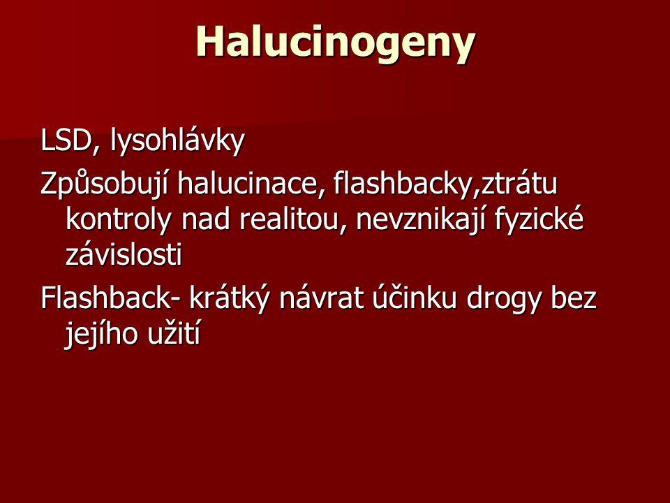 Halucinogeny LSD, lysohlávky