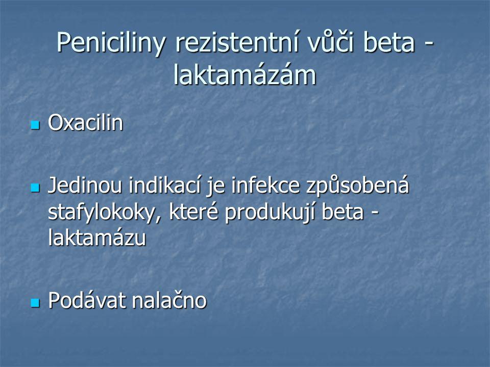 Peniciliny rezistentní vůči beta - laktamázám