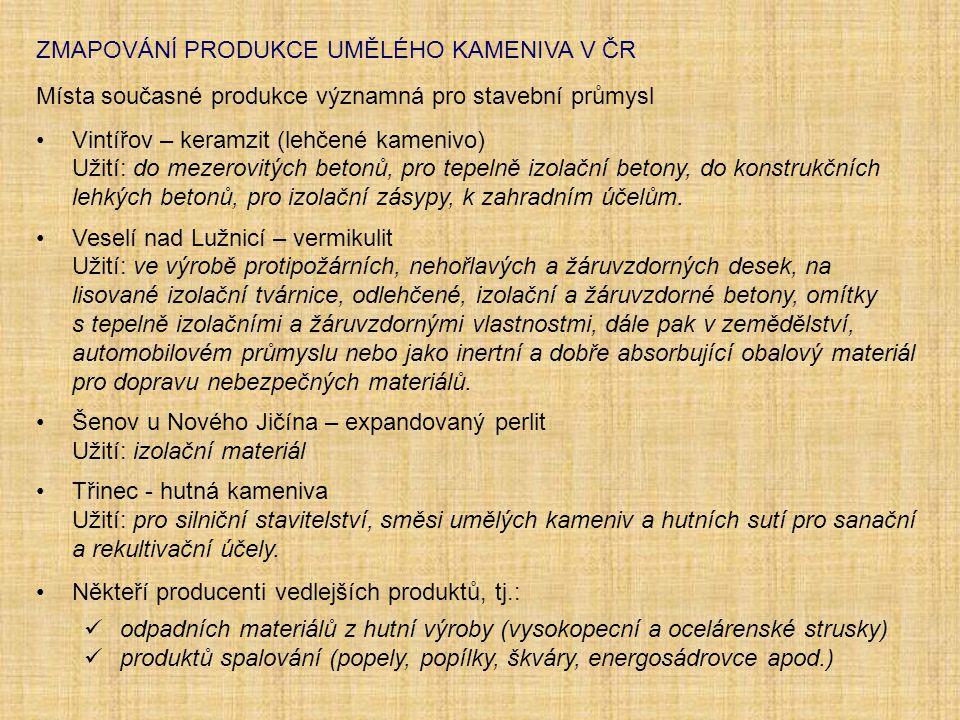 ZMAPOVÁNÍ PRODUKCE UMĚLÉHO KAMENIVA V ČR