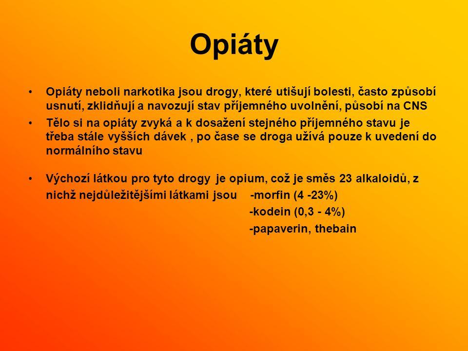 Opiáty Opiáty neboli narkotika jsou drogy, které utišují bolesti, často způsobí usnutí, zklidňují a navozují stav příjemného uvolnění, působí na CNS.
