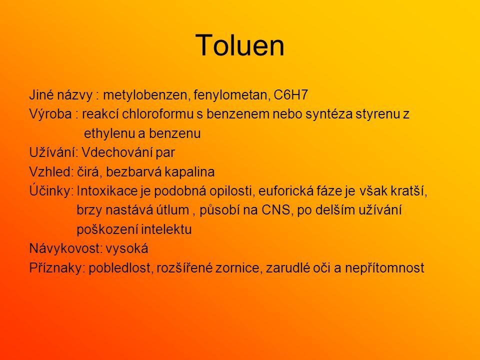 Toluen Jiné názvy : metylobenzen, fenylometan, C6H7
