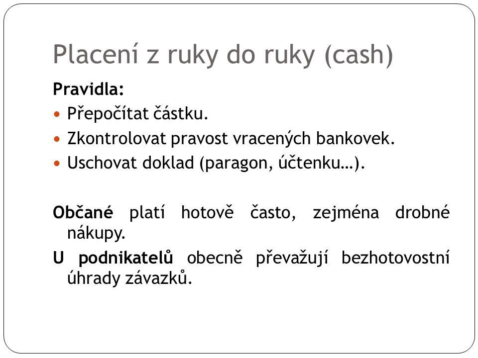 Placení z ruky do ruky (cash)