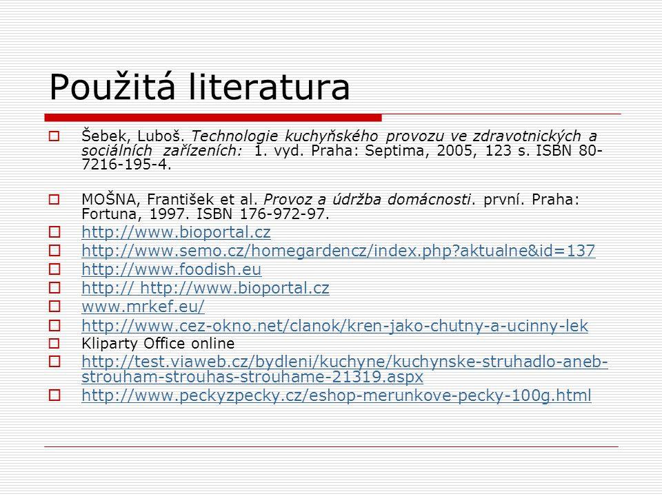 Použitá literatura http://www.bioportal.cz
