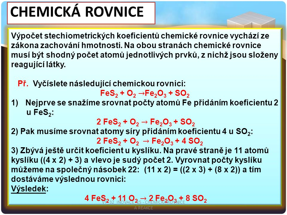 VY_32_INOVACE_15 - CHEMICKÁ ROVNICE A REAKCE