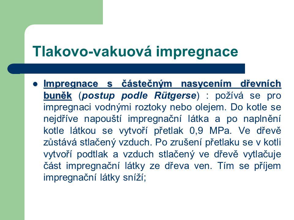 Tlakovo-vakuová impregnace