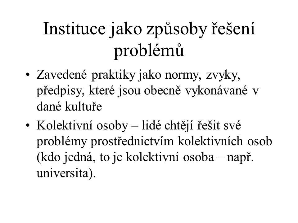 Instituce jako způsoby řešení problémů