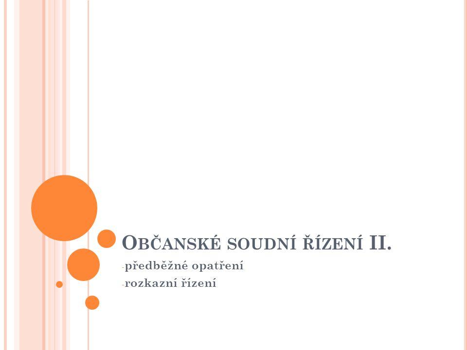 Občanské soudní řízení II.