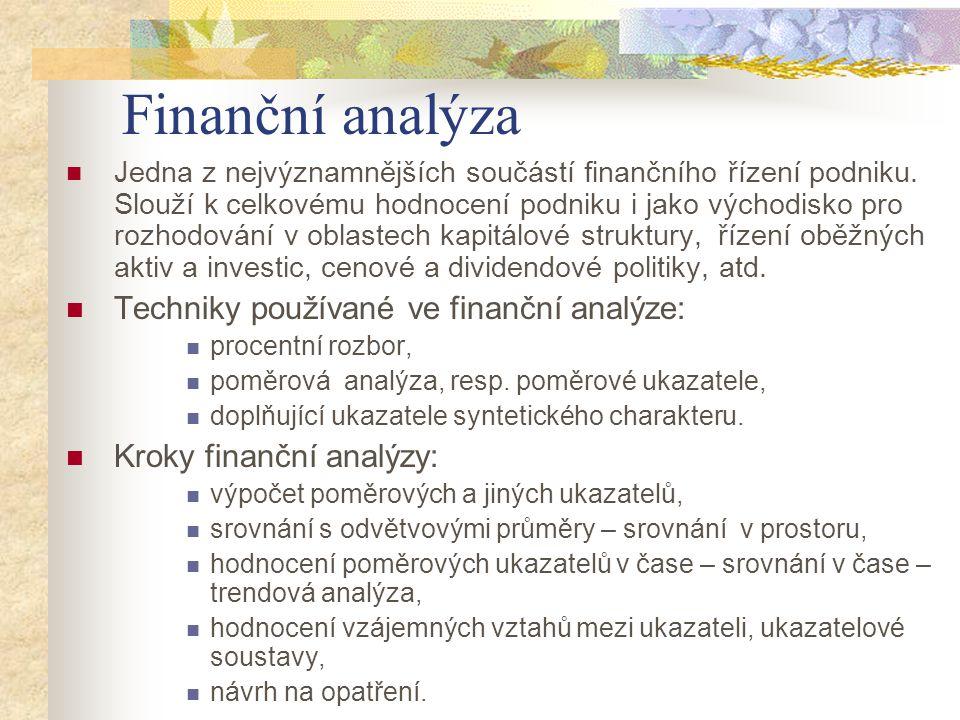 Finanční analýza Techniky používané ve finanční analýze: