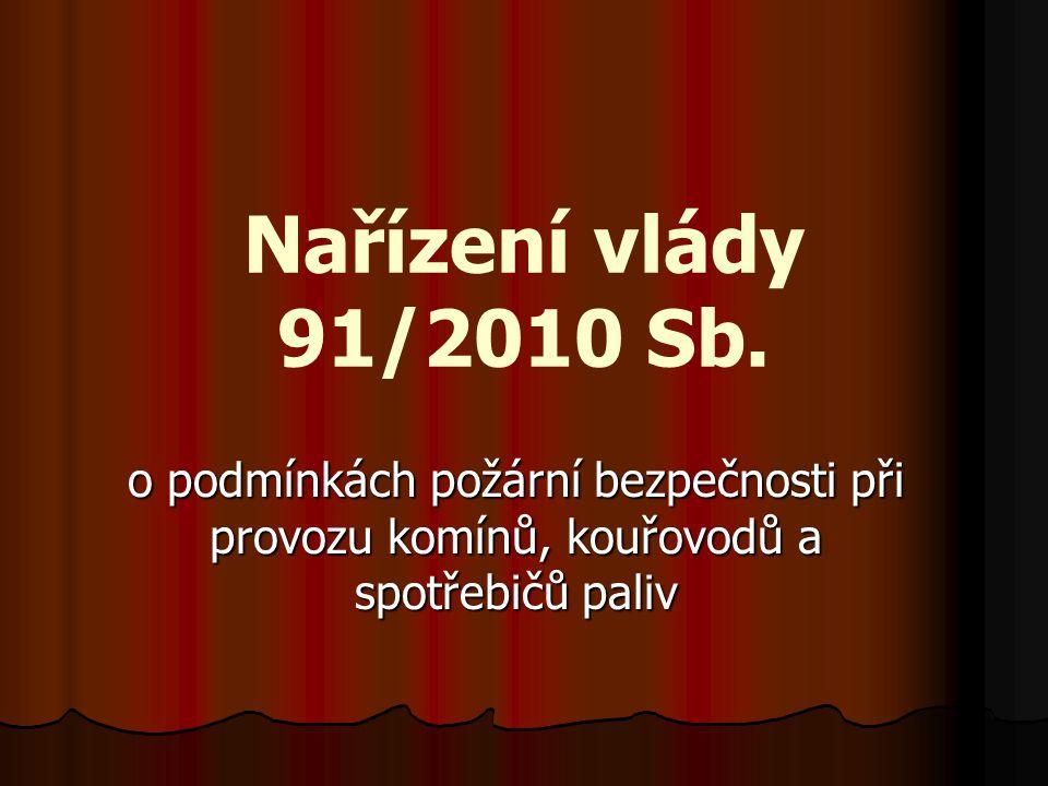 Nařízení vlády 91/2010 Sb.