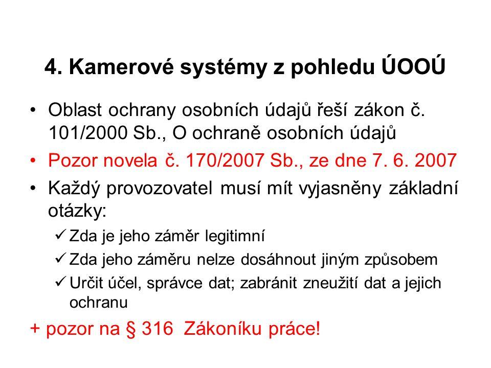 4. Kamerové systémy z pohledu ÚOOÚ