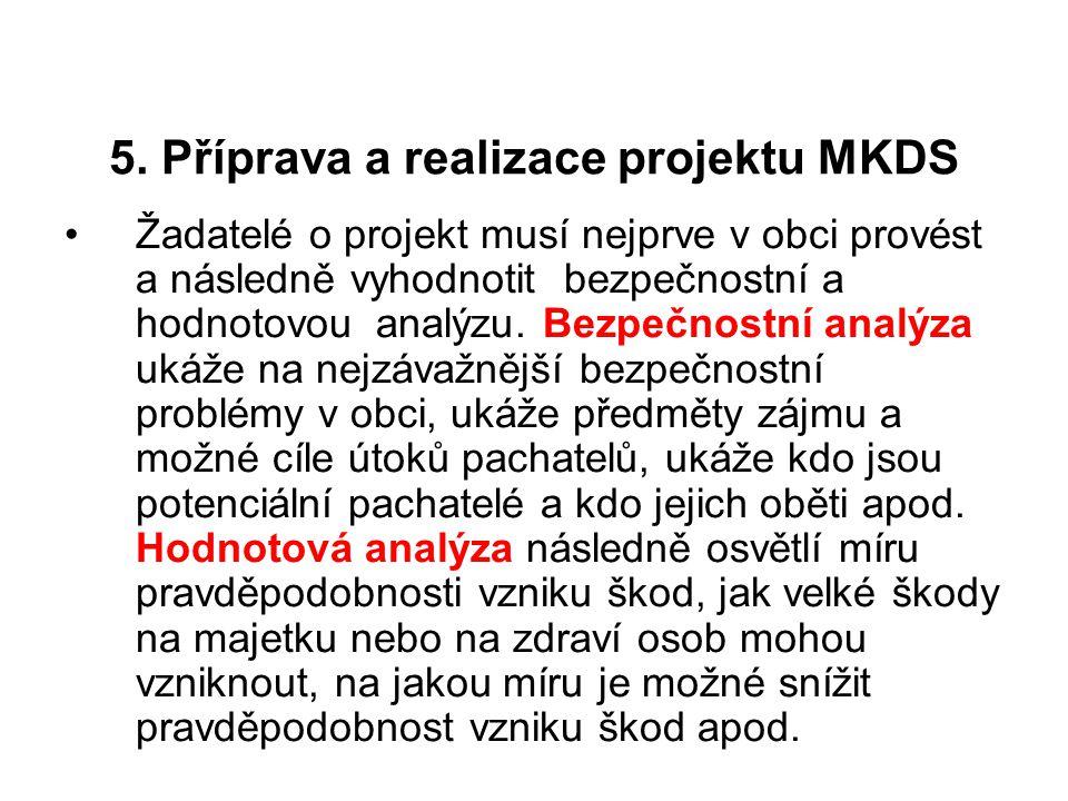 5. Příprava a realizace projektu MKDS