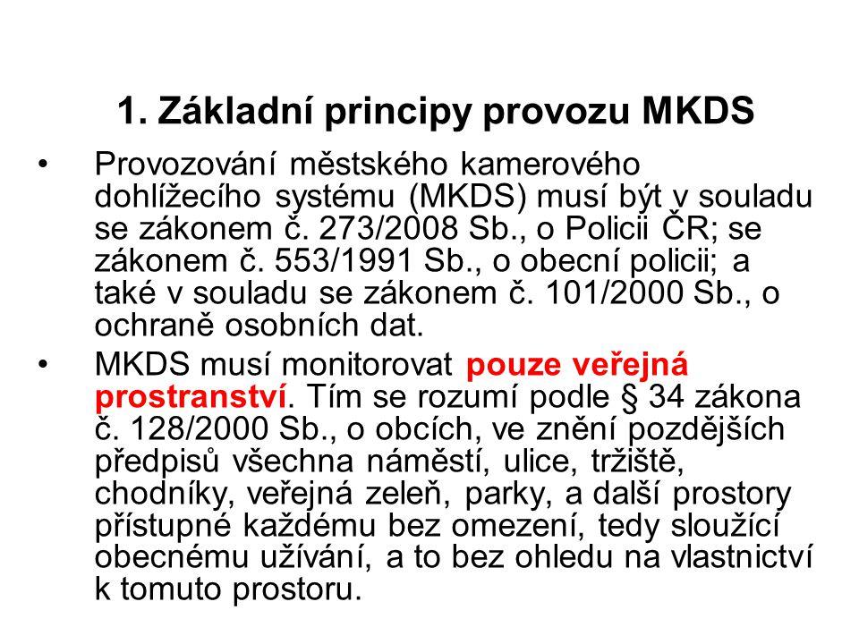 1. Základní principy provozu MKDS