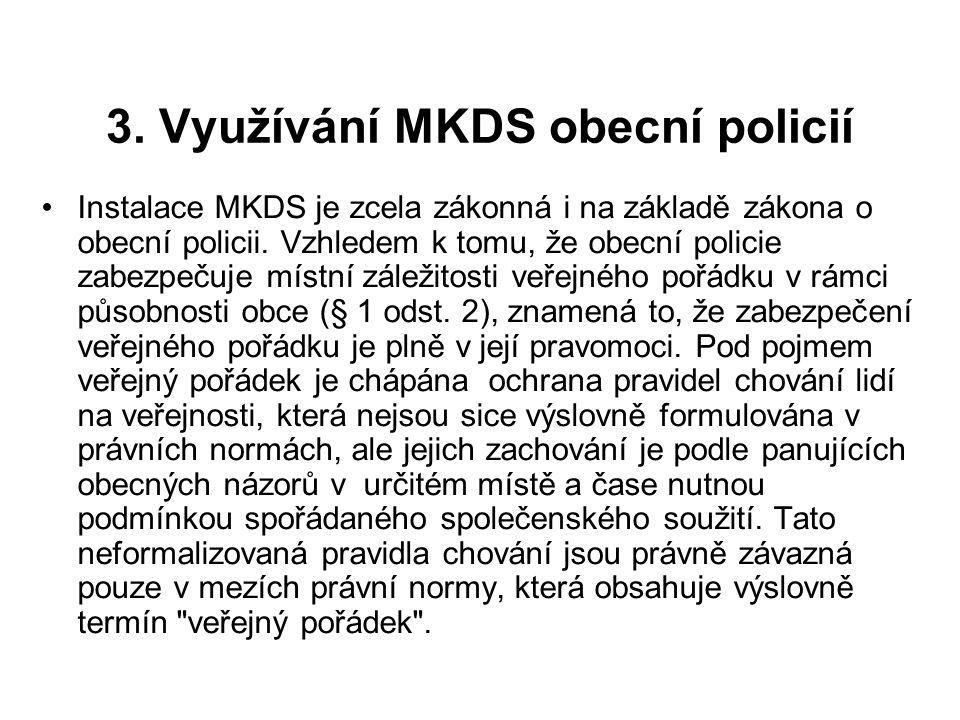 3. Využívání MKDS obecní policií