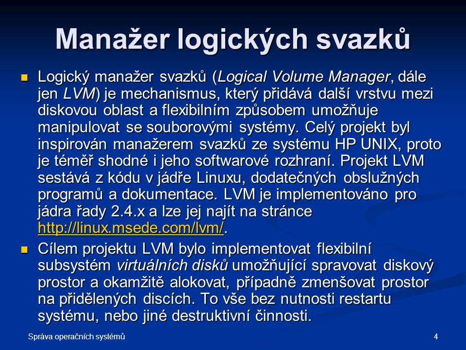 Manažer logických svazků
