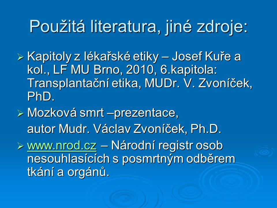 Použitá literatura, jiné zdroje: