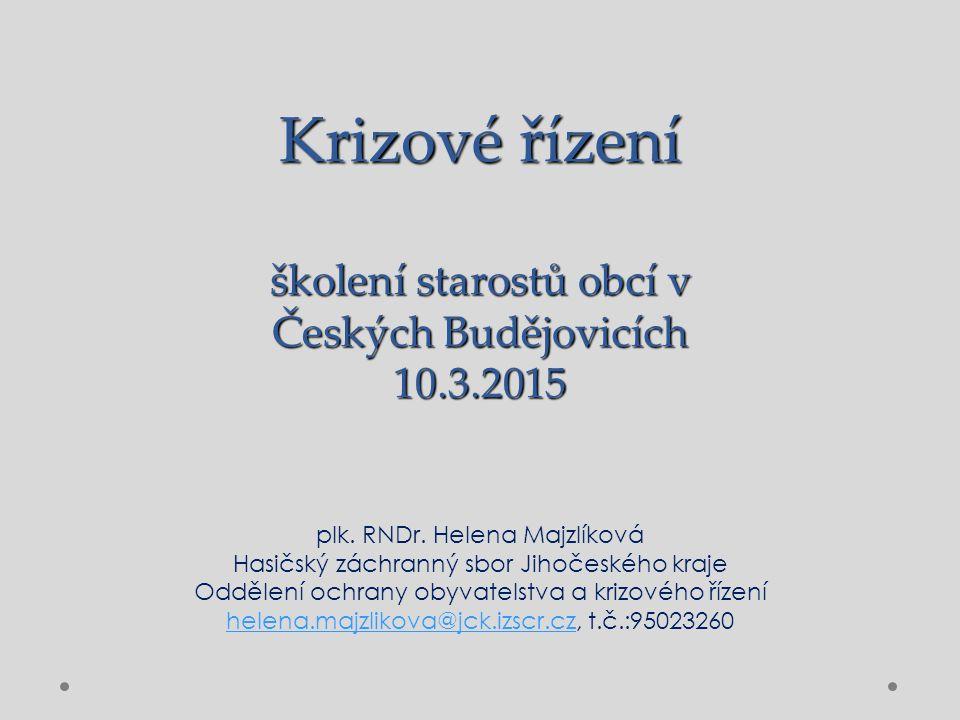 Krizové řízení školení starostů obcí v Českých Budějovicích 10.3.2015