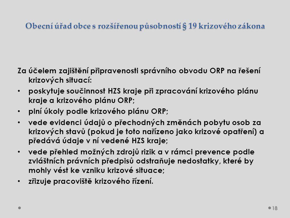 Obecní úřad obce s rozšířenou působností § 19 krizového zákona