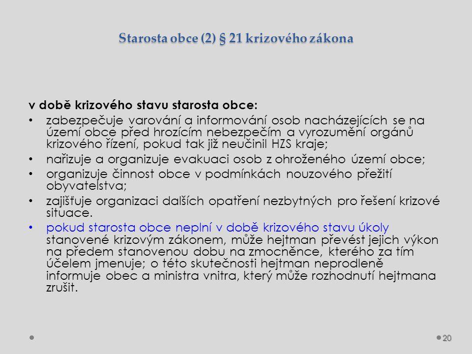 Starosta obce (2) § 21 krizového zákona