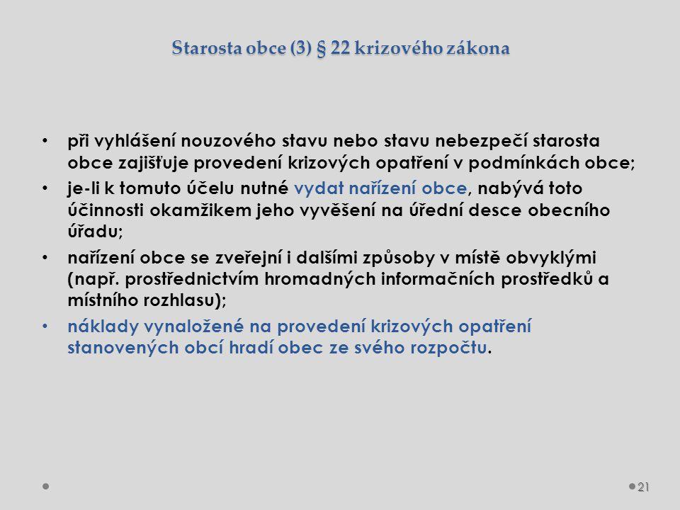 Starosta obce (3) § 22 krizového zákona