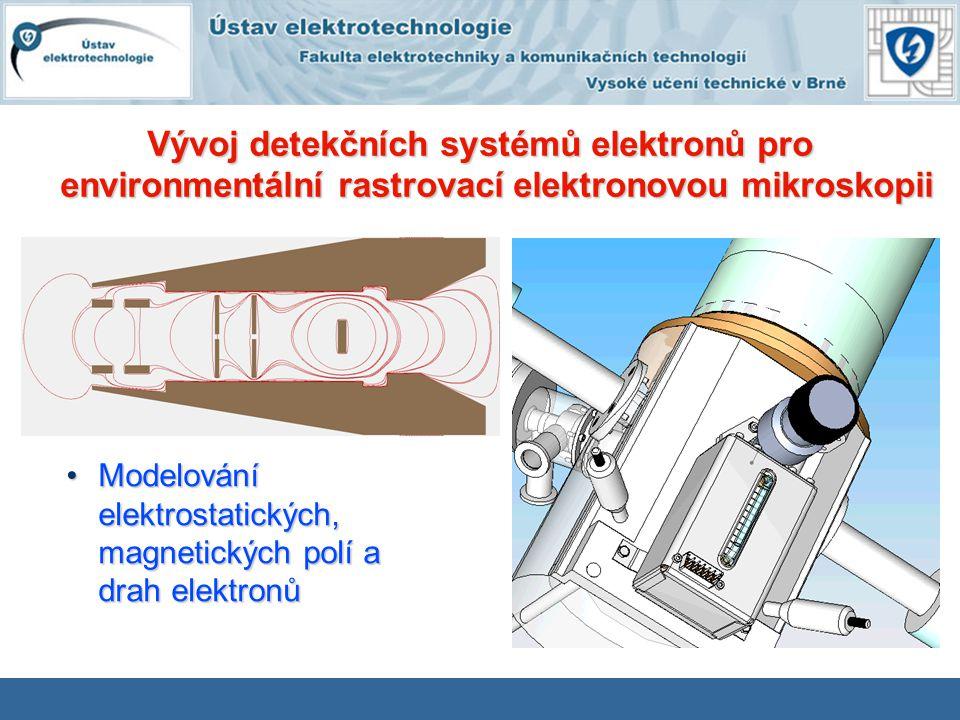 Vývoj detekčních systémů elektronů pro environmentální rastrovací elektronovou mikroskopii