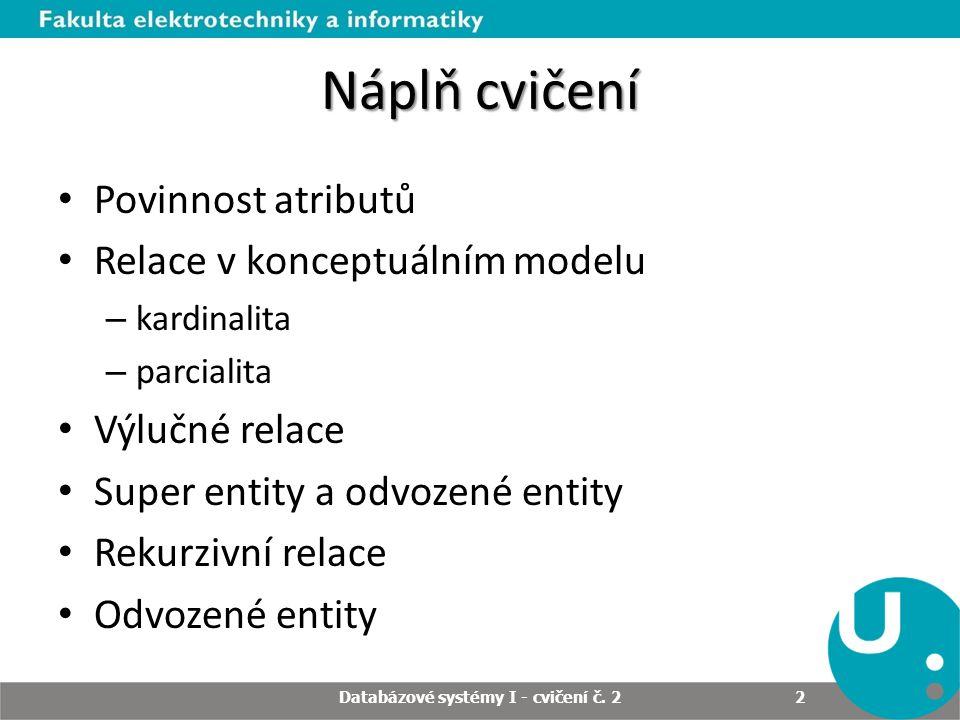Databázové systémy I - cvičení č. 2
