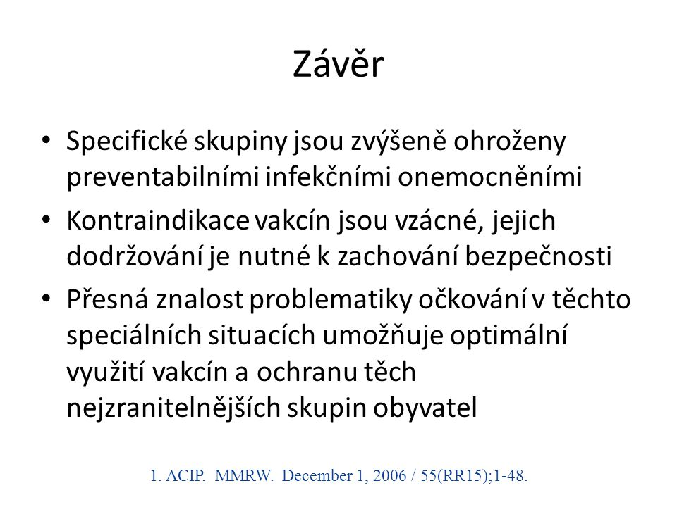 1. ACIP. MMRW. December 1, 2006 / 55(RR15);1-48.