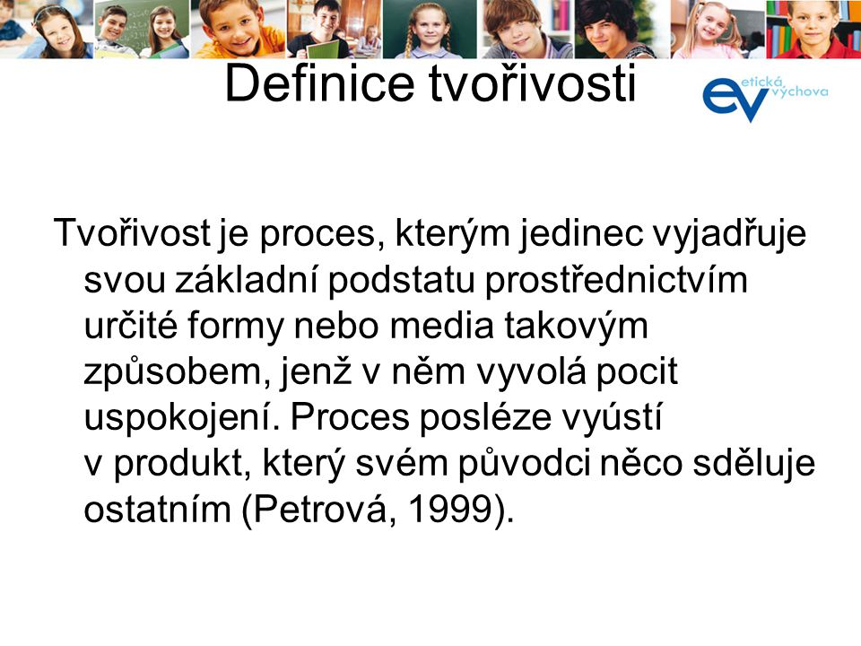 kurz pro lektory 19. a 20.8.2013. Definice tvořivosti.