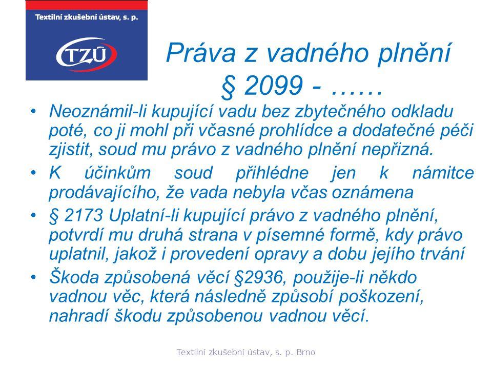 Práva z vadného plnění § 2099 - ……